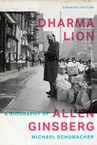 Dharma Lion: A Biography of Allen Ginsberg