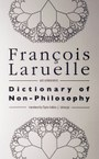 Dictionary of Non-Philosophy