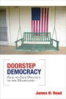 Doorstep Democracy: Face-to-Face Politics in the Heartland