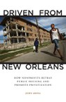Driven from New Orleans: How Nonprofits Betray Public Housing and Promote Privatization