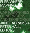 Else/Where: New Cartographies of Networks and Territories
