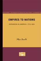 Empires to Nations: Expansion in America, 1713-1824