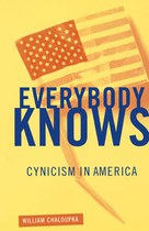 Everybody Knows: Cynicism in America