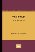 Farm Prices: Myth and Reality