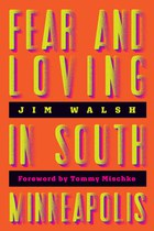 Fear and Loving in South Minneapolis