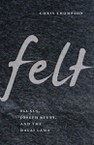Felt: Fluxus, Joseph Beuys, and the Dalai Lama