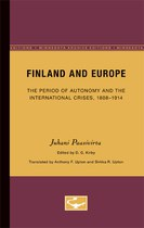 Finland and Europe: The Period of Autonomy and the International Crises, 1808-1914