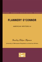 Flannery O'Connor - American Writers 54: University of Minnesota Pamphlets on American Writers