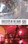 Footsteps in the Dark: The Hidden Histories of Popular Music