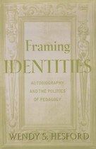 Framing Identities: Autobiography and the Politics of Pedagogy