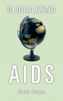 Globalizing AIDS