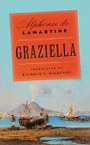 Graziella: A Novel
