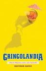 Gringolandia: Lifestyle Migration under Late Capitalism