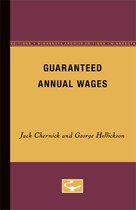 Guaranteed Annual Wages
