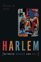Harlem between Heaven and Hell