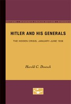 Hitler and His Generals: The Hidden Crisis, January-June 1938