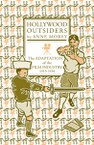 Hollywood Outsiders: The Adaptation of the Film Industry, 1913-1934
