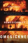 Homesickness: Of Trauma and the Longing for Place in a Changing Environment