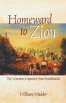 Homeward to Zion: The Mormon Migration from Scandinavia