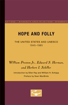 Hope and Folly: The United States and UNESCO, 1945-1985