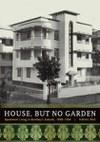 House, but No Garden: Apartment Living in Bombay's Suburbs, 1898–1964