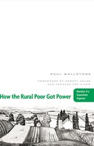 How the Rural Poor Got Power: Narrative of a Grass-Roots Organizer