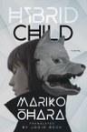 Hybrid Child: A Novel