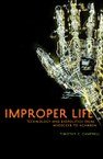 Improper Life: Technology and Biopolitics from Heidegger to Agamben