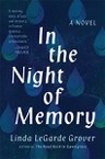 In the Night of Memory: A Novel