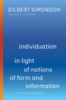 Individuation in Light of Notions of Form and Information, Volume II: Volume II: Supplemental Texts