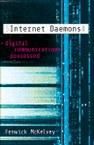 Internet Daemons: Digital Communications Possessed