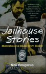 Jailhouse Stories: Memories of a Small-Town Sheriff