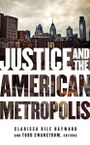 Justice and the American Metropolis