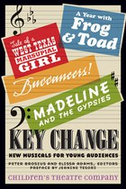 Key Change: New Musicals for Young Audiences