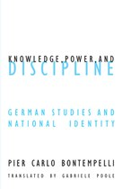 Knowledge Power and Discipline: German Studies and National Identity