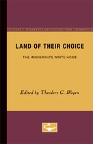 Land of Their Choice: The Immigrants Write Home