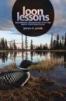 Loon Lessons: Uncommon Encounters with the Great Northern Diver