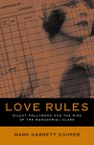 Love Rules: Silent Hollywood and the Rise of the Managerial Class