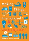 Making Things International 1: Circuits and Motion
