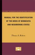 Manual for the Identification of the Birds of Minnesota and Neighboring States