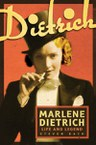 Marlene Dietrich: Life and Legend