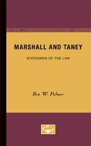 Marshall and Taney: Statesmen of the Law