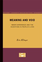 Meaning and Void: Inner Experience and the Incentives in People's Lives
