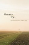 Memory of Trees: A Daughter's Story of a Family Farm
