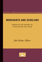 Merchants and Scholars: Essays in the History of Exploration and Trade