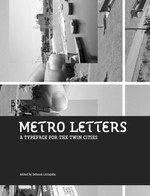 Metro Letters: A Typeface for the Twin Cities
