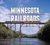 Minnesota Railroads: A Photographic History, 1940–2012