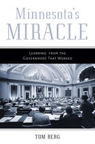 Minnesota's Miracle: Learning from the Government That Worked