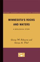 Minnesota's Rocks and Waters: A Geological Story