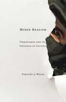 Mixed Realism: Videogames and the Violence of Fiction